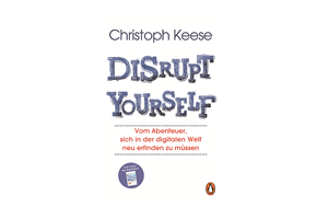 Buchtipp: Disrupt Yourself